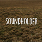 The Soundholder
