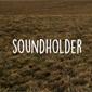 The Soundholder